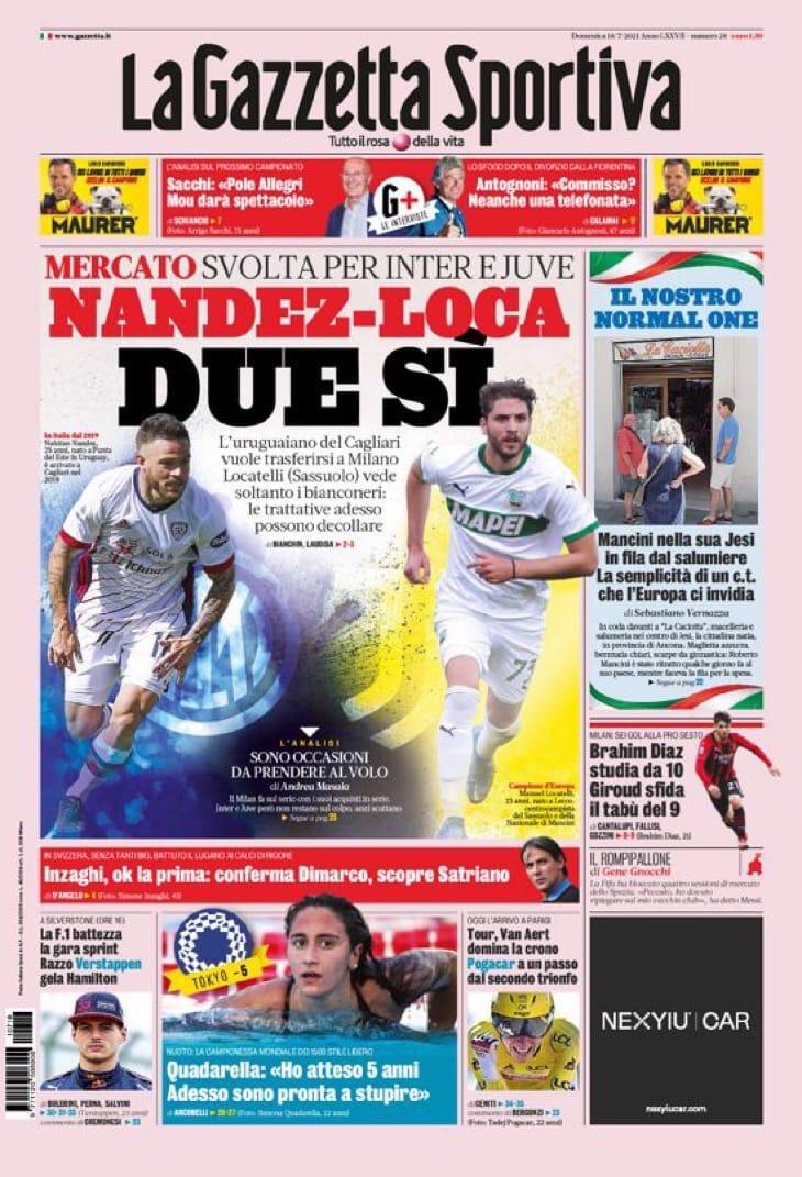 Нандес-Лока, два согласия. Заголовки Gazzetta, TuttoSport и Corriere за 18 июля
