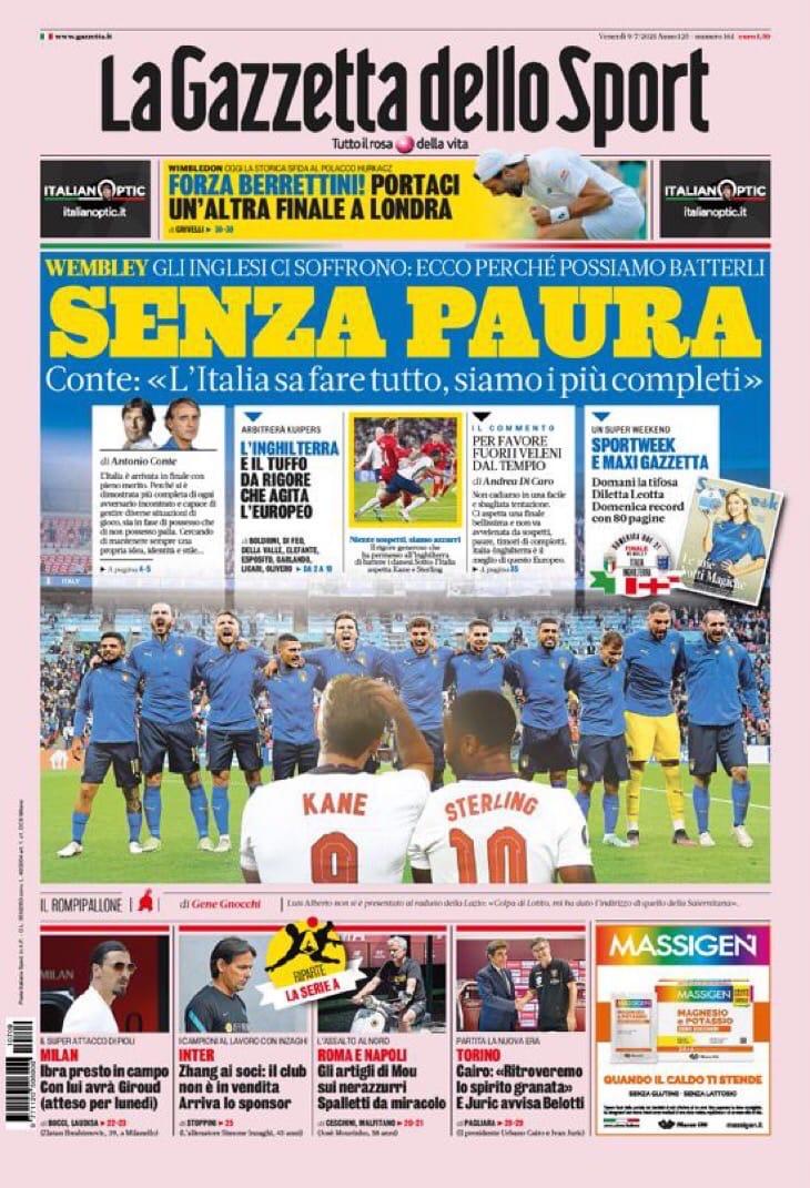 Без страха. Заголовки Gazzetta, TuttoSport и Corriere за 9 июля